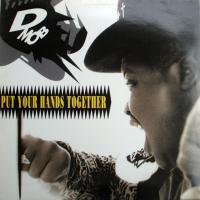 D Mob / Put Your Hands Together