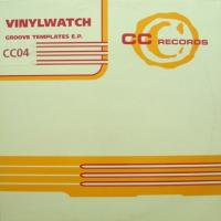 Vinylwatch / Groove Templates EP