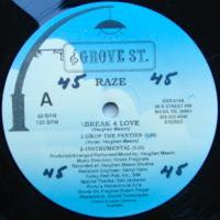 Raze / Break 4 Love