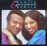 Womack & Womack / Baby I'm Scared Of You