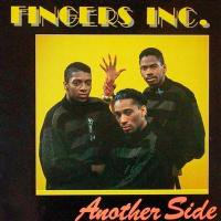 Fingers Inc. / Another Side