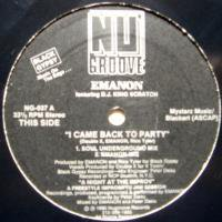 Emanon Featuring D.J. King Scratch / I Came Back To Party