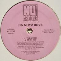 Da Noyz Boyz / The Myth