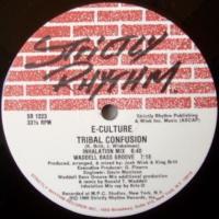 E-Culture / Tribal Confusion c/w Unification
