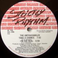 The Untouchables / Take A Chance