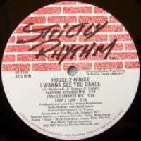 House 2 House / Hypnotize Me c/w I Wanna See You Dance