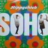 Soho / Hippychick