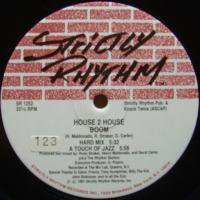 House 2 House / Boom c/w I Need Your Love
