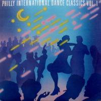 V.A. / Philly International Dance Classics Vol. 1