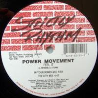 Power Movement / Feel It c/w Pull It Higher