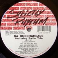 Da Buddhaheads Featuring Pablo Toto / McToto