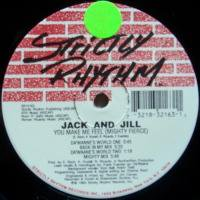 Jack & Jill / You Make Me Feel