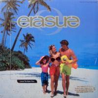 Erasure / Love To Hate You