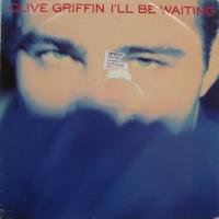 Clive Griffin / I'll Be Waiting