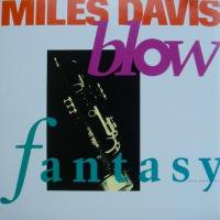 Miles Davis / Blow c/w Fantasy