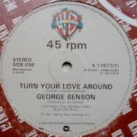 George Benson / Turn Your Love Around