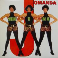 Jomanda / Someone To Love Me