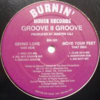 Groove II Groove / Giving Love c/w Move Your Feet