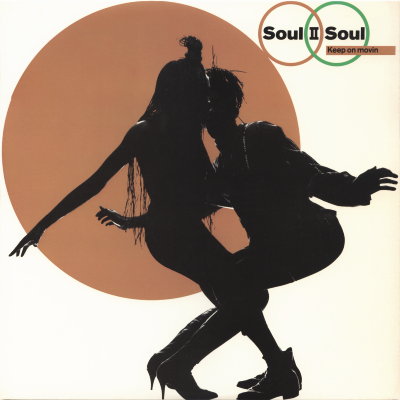 SOUL II SOUL - Keep On Moving