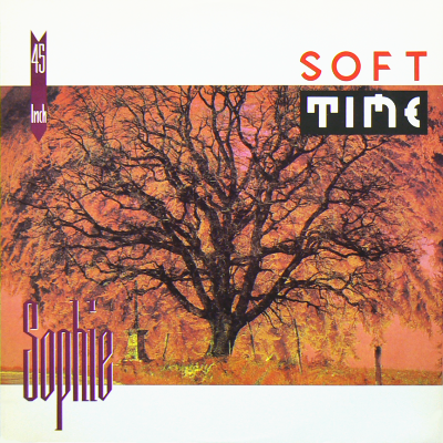 SOPHIE - Soft Time
