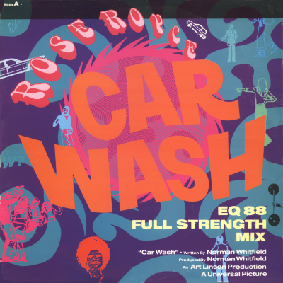 ROSE ROYCE - Car Wash (c/w) Is It Love You're After [EQ 88 - Full Strength Mixes]