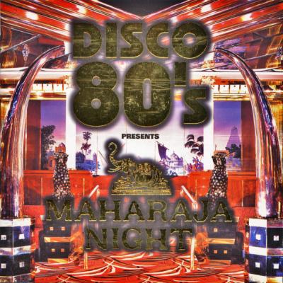V.A. / DISCO 80's PRESENTS MAHARAJA NIGHT
