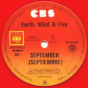 EARTH, WIND & FIRE - September (Mexican Version) (b/w) Fantasy