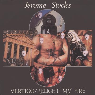 JEROME STOCKS - Vertigo/Relight My Fire