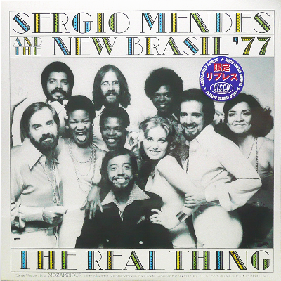SERGIO MENDES AND THE NEW BRASIL '77 - The Real Thing<img class='new_mark_img2' src='https://img.shop-pro.jp/img/new/icons53.gif' style='border:none;display:inline;margin:0px;padding:0px;width:auto;' />