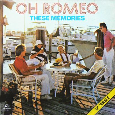 OH ROMEO - These Memories