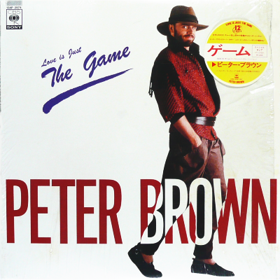 PETER BROWN - (Love Is Just) The Game