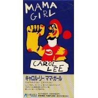 CAROL LEE - Mama Girl