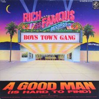 BOYS TOWN GANG - A Good Man (Is Hard To Find) (b/w) (Here I Am) Waiting For You
