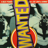 A-BEAT-POWER feat. EDO, DAVE & DOMINO - Wanted