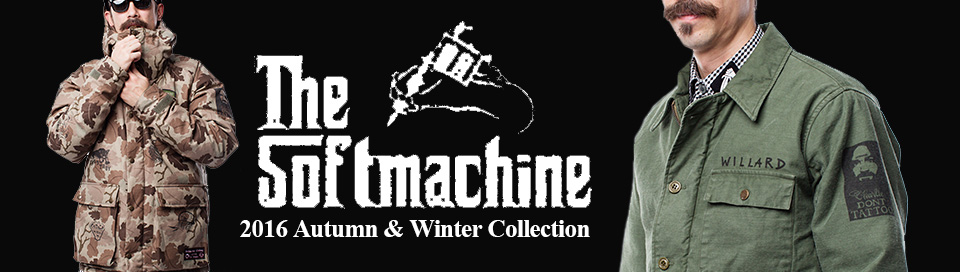 2016 Autumn&Winter SOFT MACHINE
