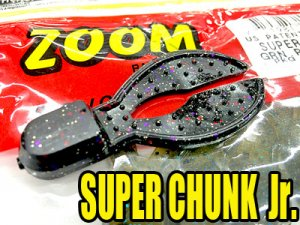ZBC/SUPER CHUNK Jr.