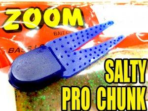 ZOOM/Salty Pro Chunk
