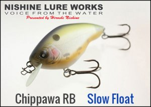 Nishine Lure Works(ニシネルアーワークス)/Chippawa RB (チッパワ)【Slow Float】