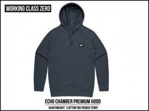 WORKING CLASS ZERO/Echo Chamber Hood