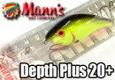 Mann's/Depth Plus 20+