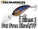 BOMBER/Fat Free Shad /7F 【Silent】