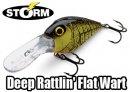 STORM / Deep Rattlin' Flat Wart