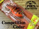 POE'S/Competition Cedar 【SERIES4400】