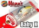 Mann's/ Baby X