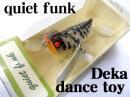 quiet funk/デカダンストーイ 【限定カラー】