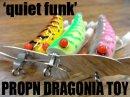 quiet funk/プロップ ドラゴニア トーイ 【魚矢限定カラー!】