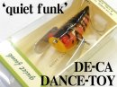 quiet funk/デカダンストーイ 【魚矢限定カラー】