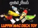 quiet funk/LUPPIN MAG DECA TOY ルーピン マグデカ トーイ