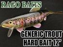 RAGO BAITS/GENERIC TROUT HARD BAIT 12