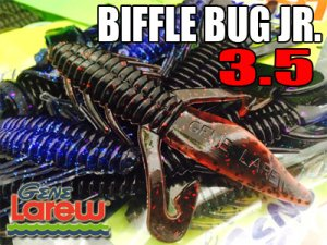 GENE Larew / BIFFLE BUG JR. 3.5